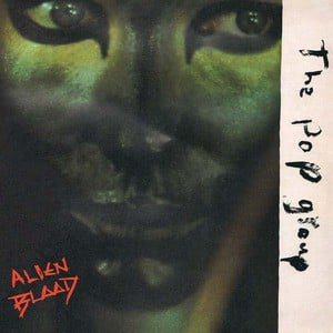 'Alien Blood' by The Pop Group