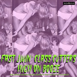 'Fast Jivin' Class Cutters High On Booze – Spellbound Cavemen and Mad Scientists From The Vault Of Lux and Ivy' by Various