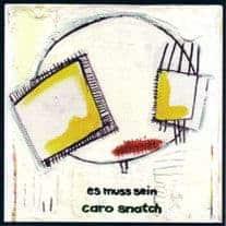 Es Muss Sein by Caro Snatch