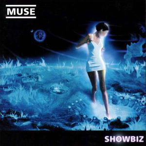 'Showbiz' by Muse