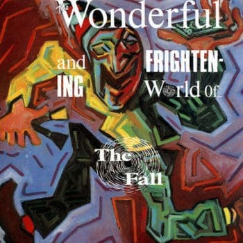 'The Wonderful and Frightening World of The Fall (Expanded Edition)' by The Fall