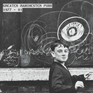 'Greater Manchester Punk 1977-1981' by Various