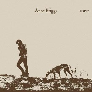 'Anne Briggs' by Anne Briggs