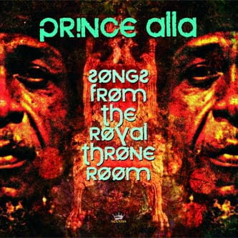 'Songs From The Royal Throne Room' by Prince Alla
