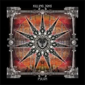 'Pylon' by Killing Joke