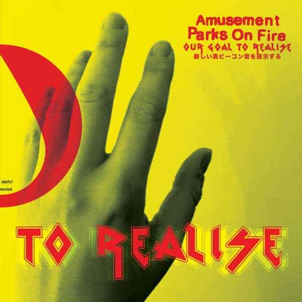 'Our Goal To Realise' by Amusement Parks On Fire