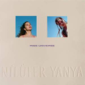 'Miss Universe' by Nilüfer Yanya