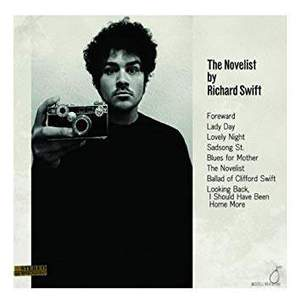 'The Novelist / Walking Without Effort' by Richard Swift