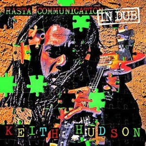 'Rasta Communication in Dub' by Keith Hudson
