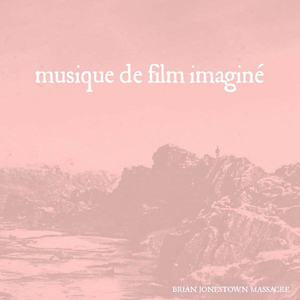 'Musique de film imaginé' by The Brian Jonestown Massacre