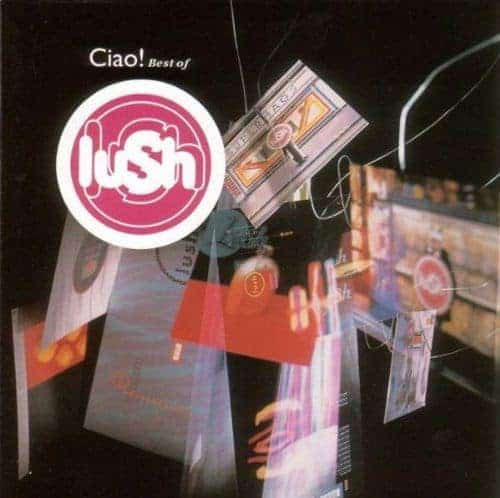 'Ciao! Best Of Lush' by Lush