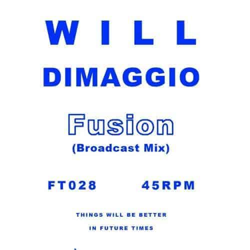 'Fusion (Broadcast Mix)' by Will DiMaggio