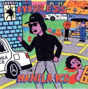 'Manila Ice' by Eyedress