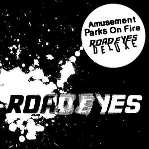 'Road Eyes (Deluxe)' by Amusement Parks On Fire