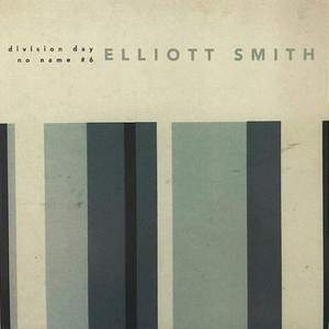 'Division Day' by Elliott Smith