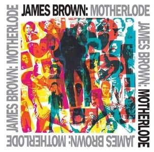 'Motherlode' by James Brown
