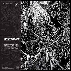 'Droneflower' by Marissa Nadler & Stephen Brodsky