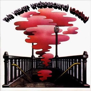 'Loaded' by The Velvet Underground