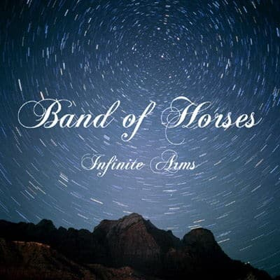 'Infinite Arms' by Band of Horses