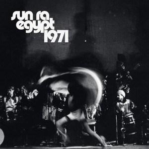 'Egypt 1971' by Sun Ra
