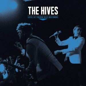 'Live at Third Man Records' by The Hives