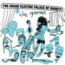 The Grand Electric Palace Of Variety by The Gasman