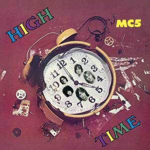 'High Time' by MC5