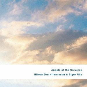 Angels of The Universe by Sigur Ros And Hilmar Orn Hilmarsson