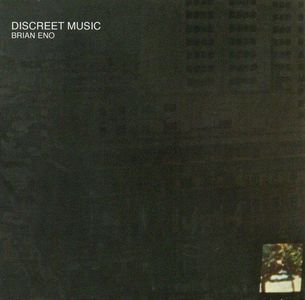 'Discreet Music' by Brian Eno