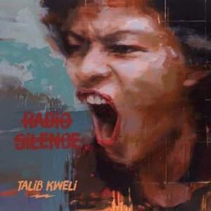 'Radio Silence' by Talib Kweli