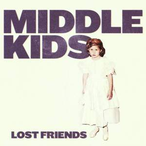 'Lost Friends' by Middle Kids