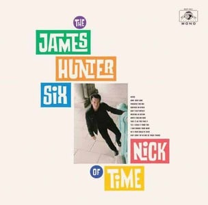 'Nick of Time' by The James Hunter Six
