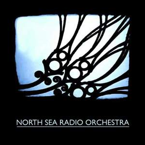 'North Sea Radio Orchestra' by North Sea Radio Orchestra