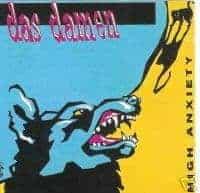 High Anxiety by Das Damen