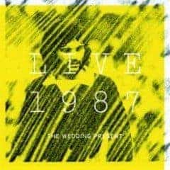 Live 1987 by The Wedding Present