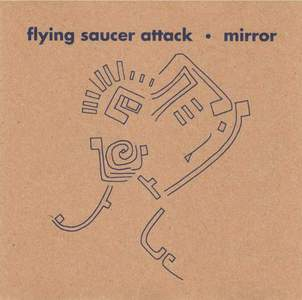 'Mirror' by Flying Saucer Attack