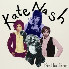 'Kiss That Grrrl' by Kate Nash