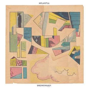 'Dromomania' by Helvetia