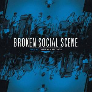 'Live at Third Man Records' by Broken Social Scene