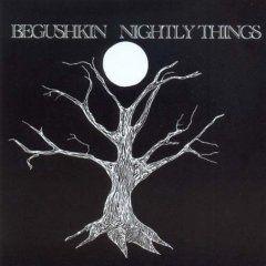 'Nightly Things' by Begushkin
