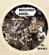 Recluses Unite by Al Duvall