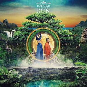 'Two Vines' by Empire Of The Sun
