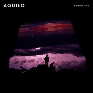 'Silhouettes' by Aquilo