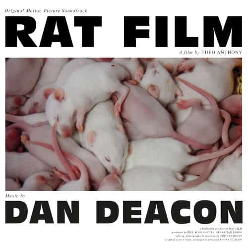 'Rat Film (Original Motion Picture Soundtrack)' by Dan Deacon