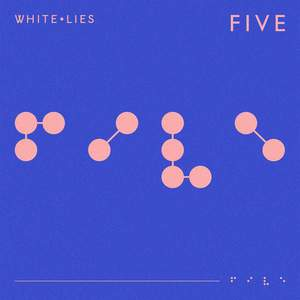 'Five' by White Lies