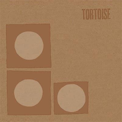 'Tortoise' by Tortoise
