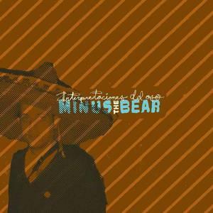 'Interpretaciones Del Oso' by Minus The Bear