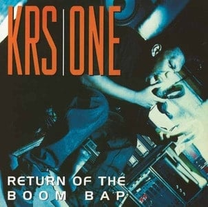 'Return Of The Boom Bap' by KRS One