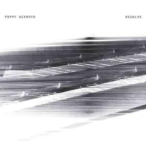 'Resolve' by Poppy Ackroyd