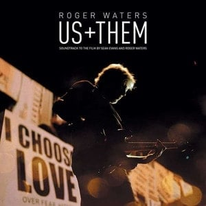 'Us + Them' by Roger Waters